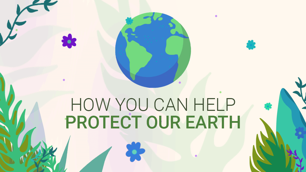 How you can help protect our earth earth graphic